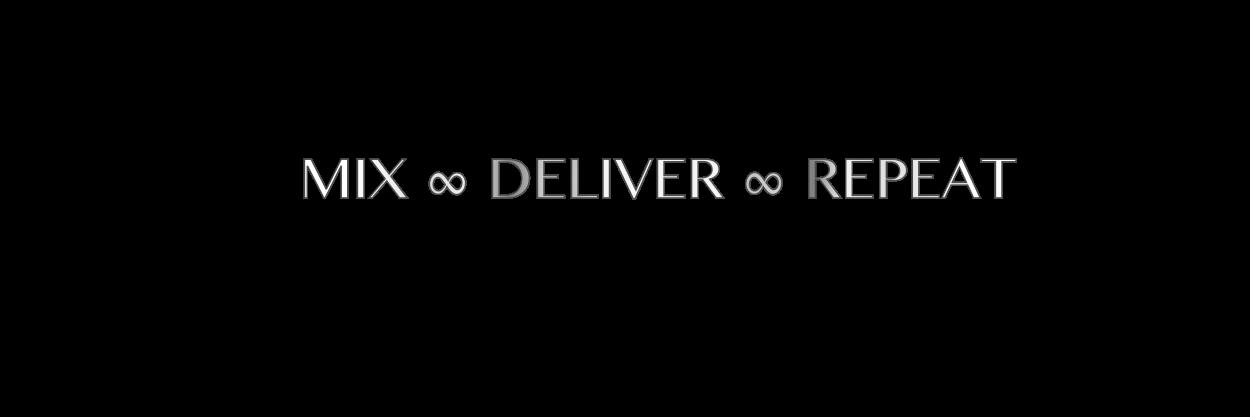 MIX DELIVER REPEAT v10